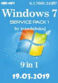 Windows 7 SP1 with Update [6.1.7601.24387] AIO [9in1] by ivandubskoj (x86-x64) (19.03.2019) Rus